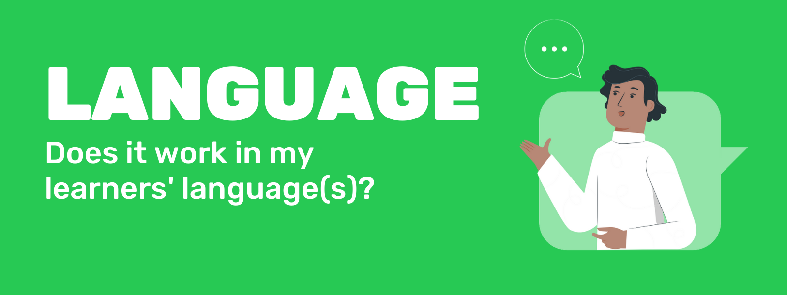 Does it work in my learners' languages?